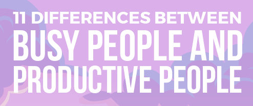 Different Characteristics of Busy People and Productive People FEATURED