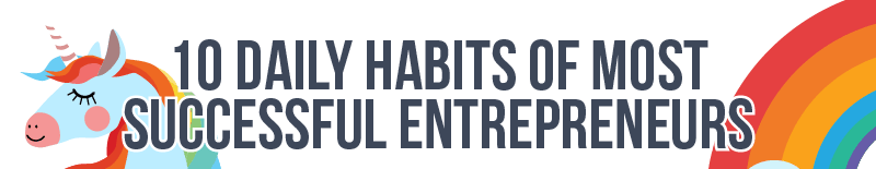 Top 10 Habits Of Successful Entrepreneurs FEATURED