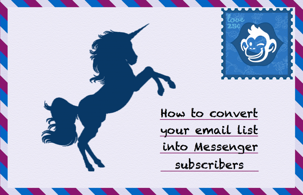 How to Convert Email Contacts into Messenger Subscribers