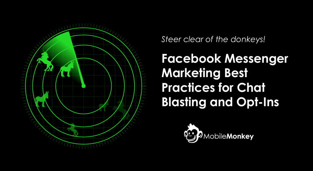 Facebook Messenger Best Practices: Chat Blasting and Opt-In