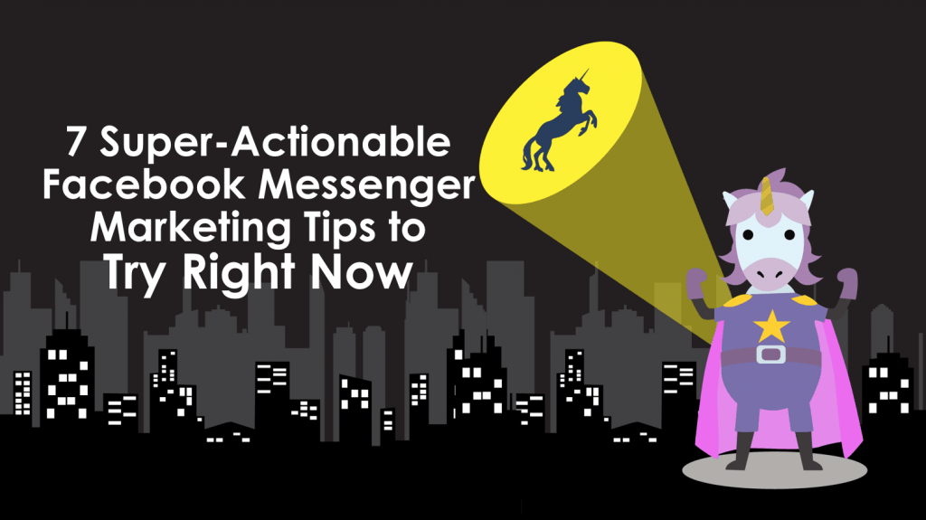 actionable tips for facebook messenger marketing