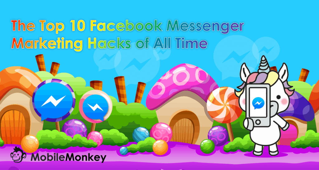 Top 10 Facebook Messenger Hacks of All Time | MobileMonkey