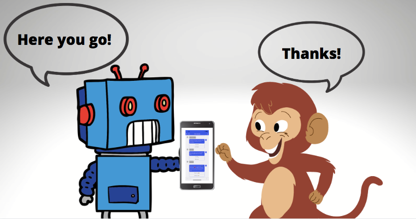 "Bot Human Handoff: A robot gives a monkey a mobile device, saying ""here you go!"" The monkey reaches for it saying ""thank you!"""
