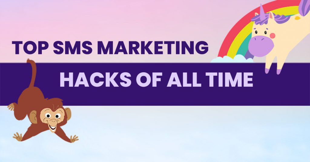 top sms marketing hacks of all time share