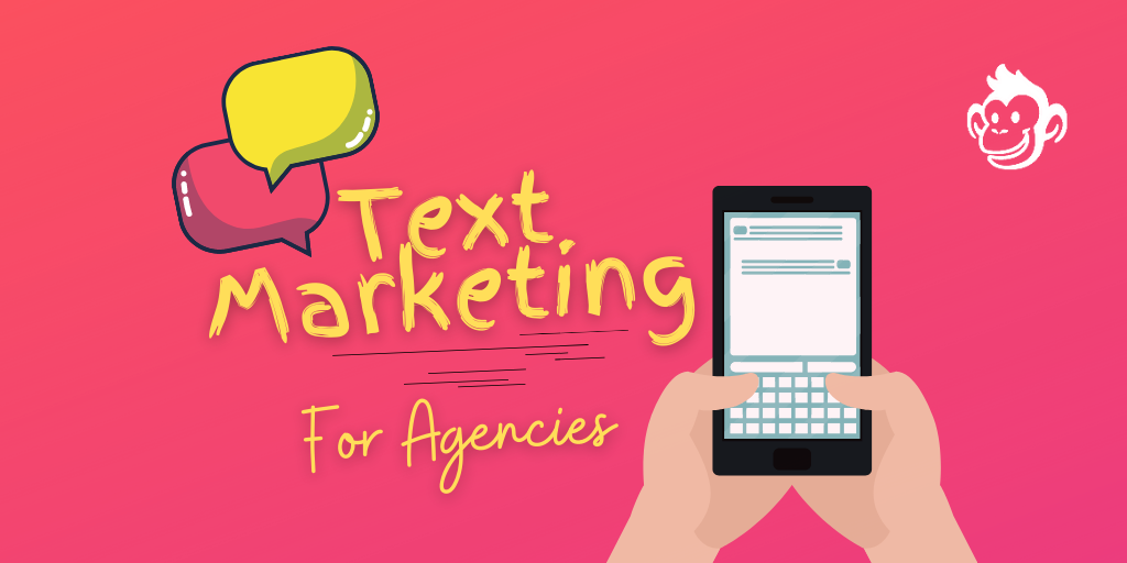 Text Marketing for Agencies