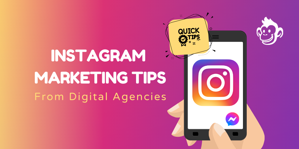 Instagram Marketing Tips from Digital Agencies