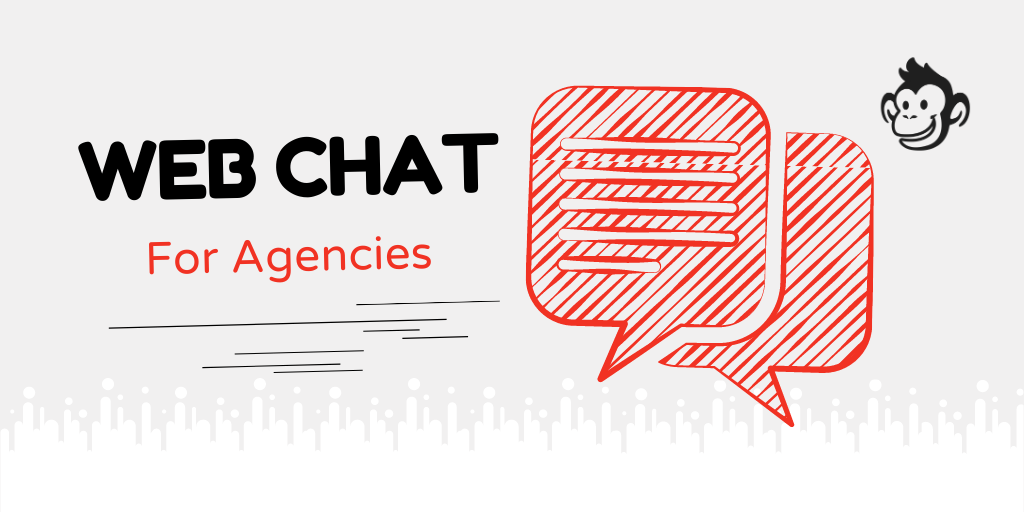 Web Chat Marketing for Agencies