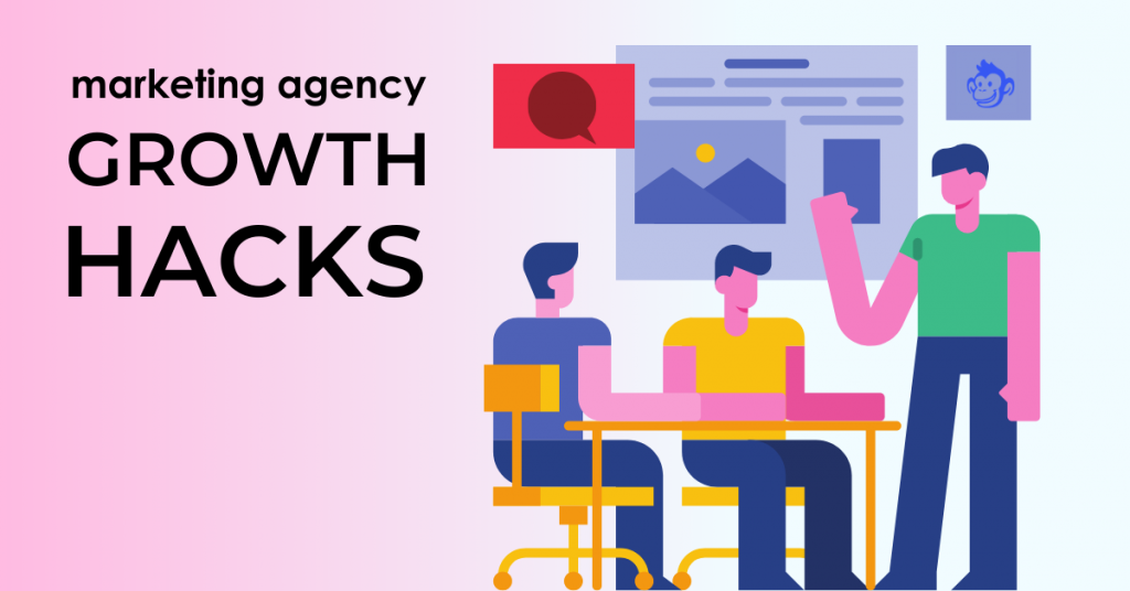 marketing agency growth hacks