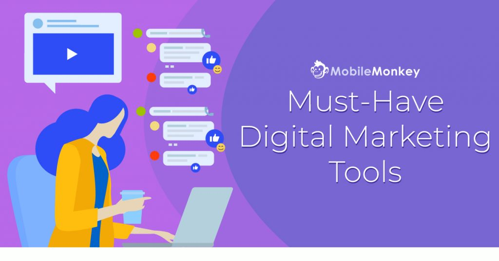 Must-Have Digital Marketing Tools