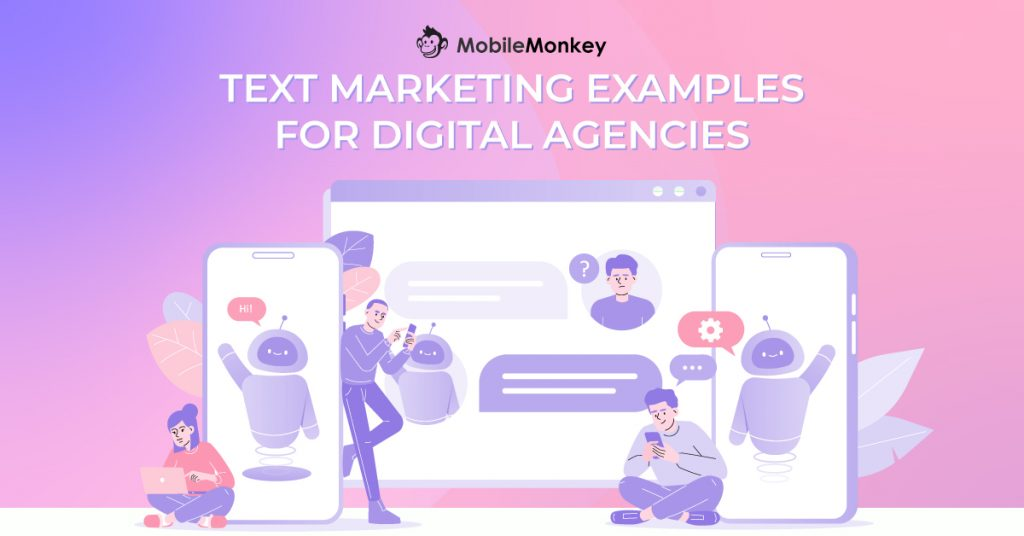 Text Marketing Examples for Digital Agencies