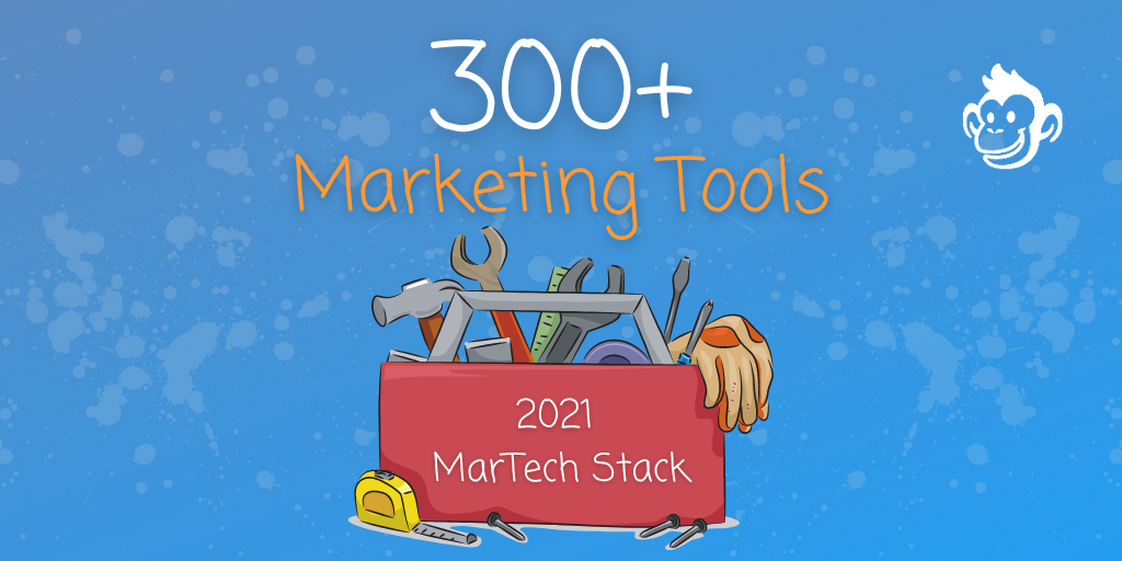 Marketing Tools: MarTech Stack 2021