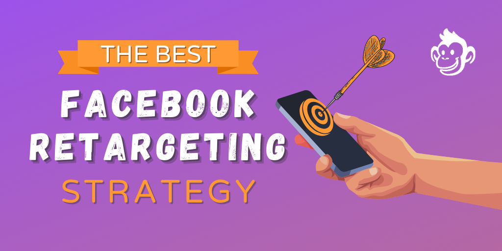 Best Facebook Retargeting Strategy: Conversational Remarketing