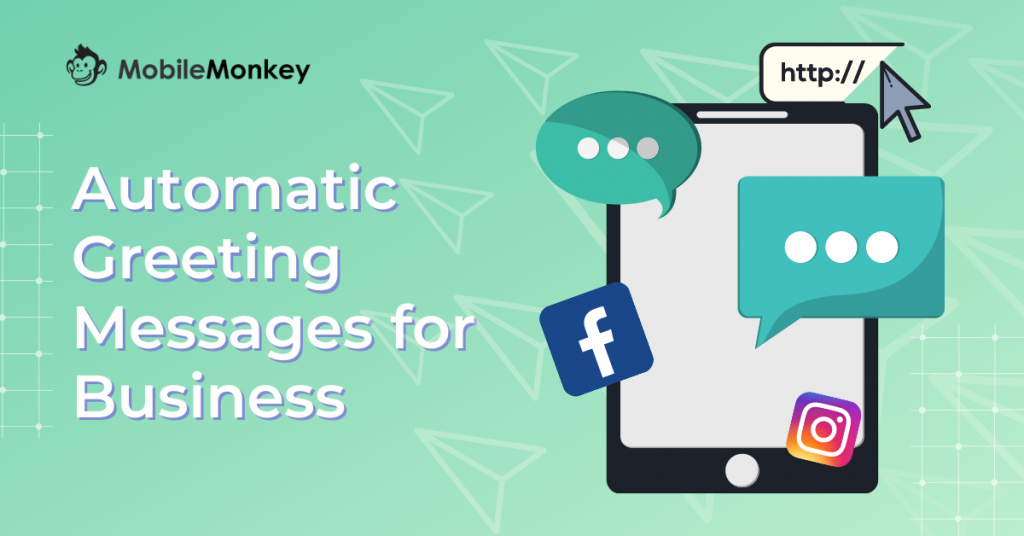 Automatic Greeting Messages for Business