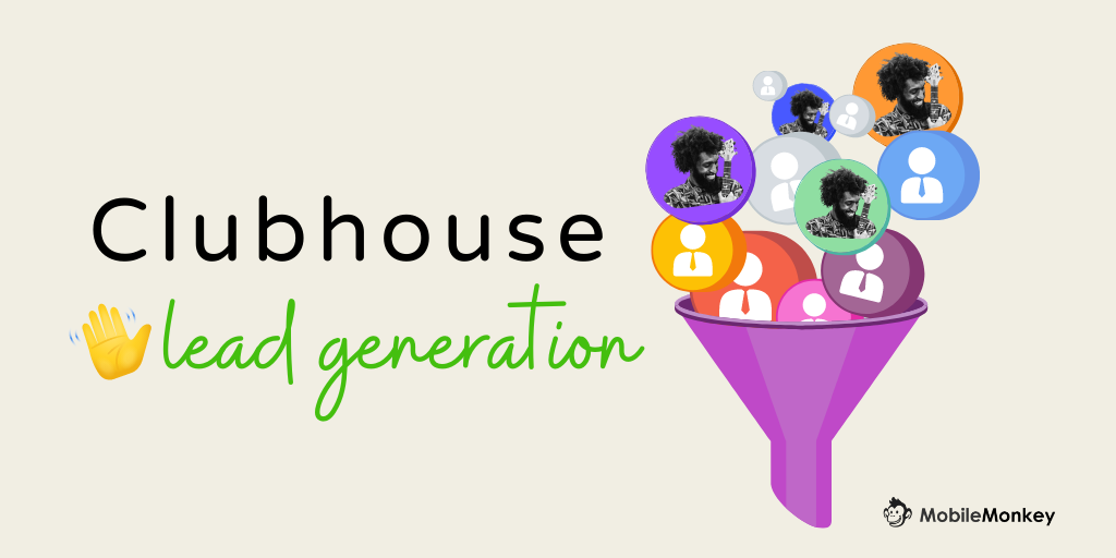 How to Build a Clubhouse App Lead Generation Funnel