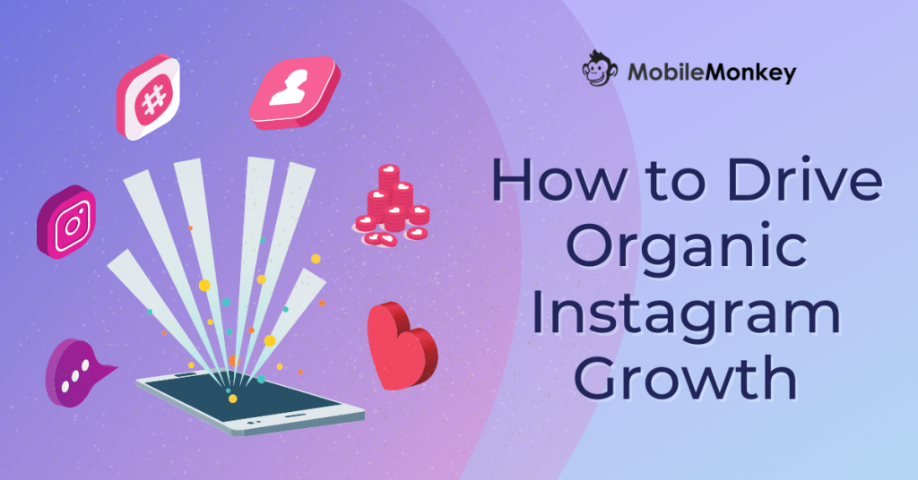 how to drive organic instagram growth