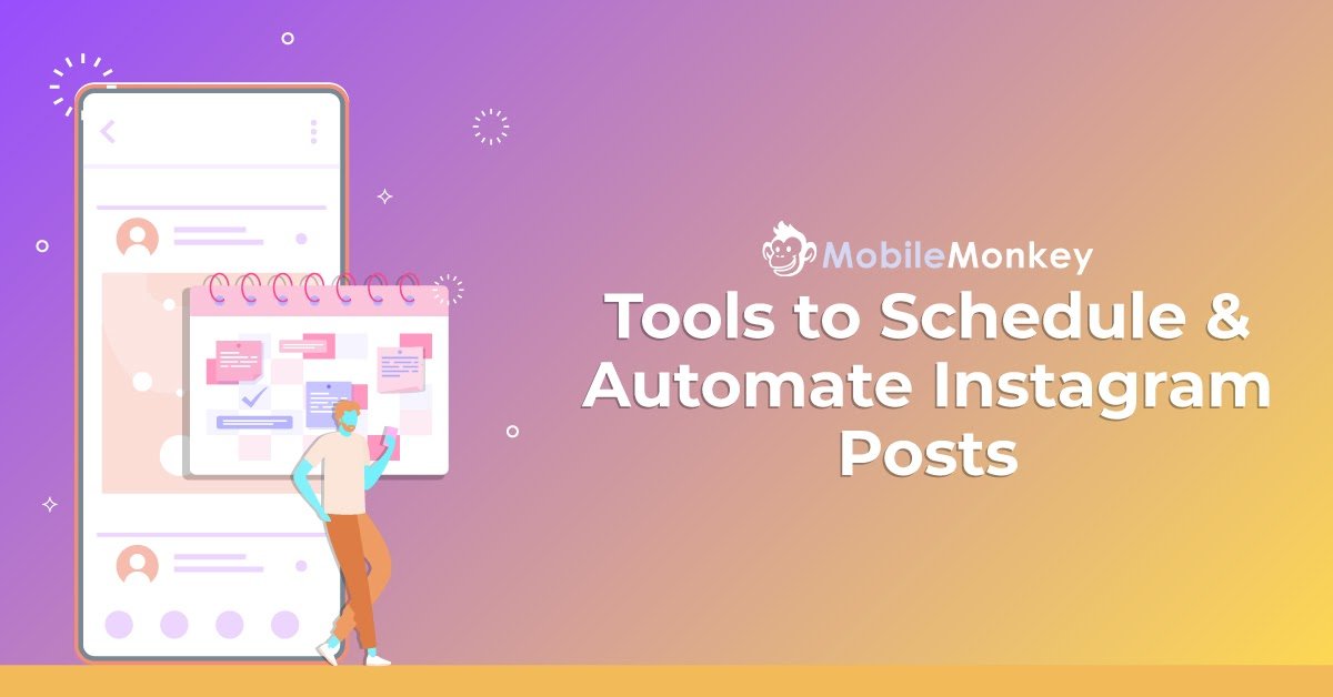 Tools to schedule & automate instagram posts