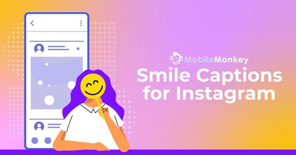 Smile captions for Instagram...our featured image