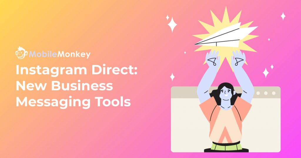 Instagram Direct New Business Messaging Tools